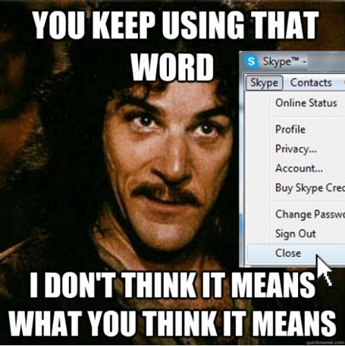 Skype not closing meme