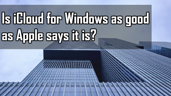 testing iCloud for Windows