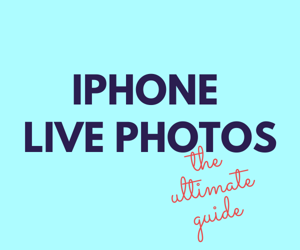 iPhone Live Photos: everything you need to know