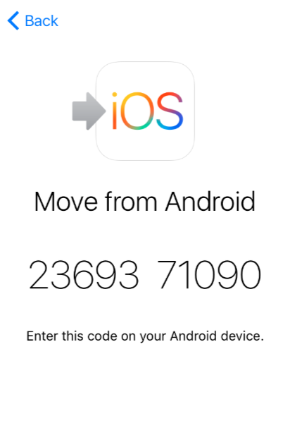 Enter the code you see on the screen of your iPhone to your Android device to establish connection