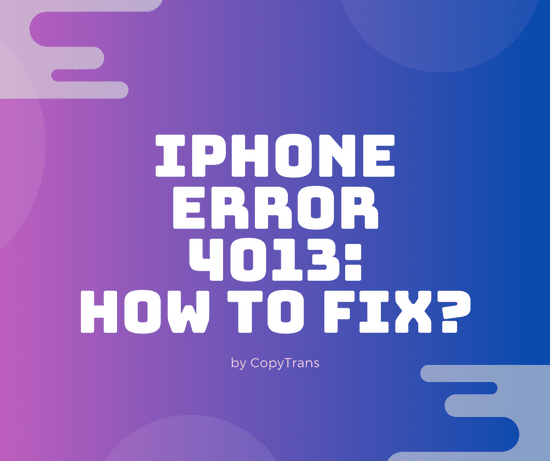 A new way to fix iPhone error 4013