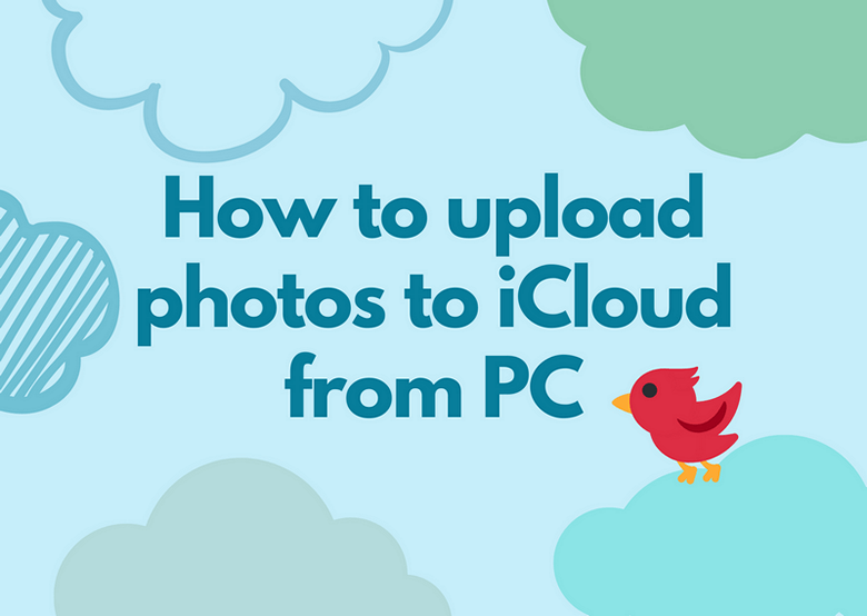 How to upload photos to iCloud from PC