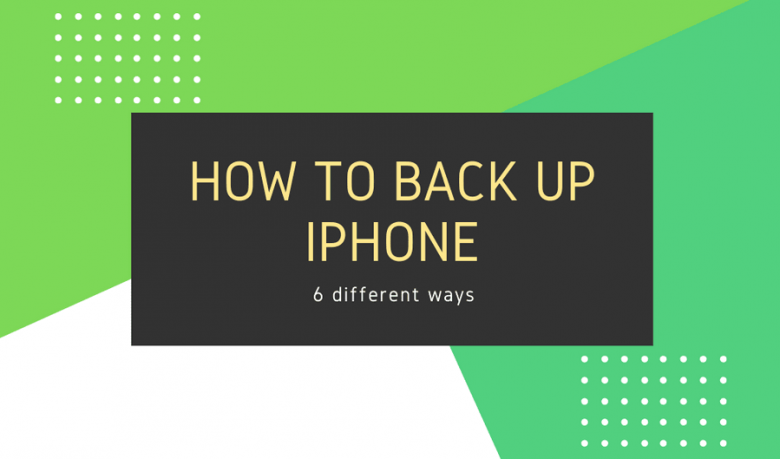 How to backup iPhone in every single way